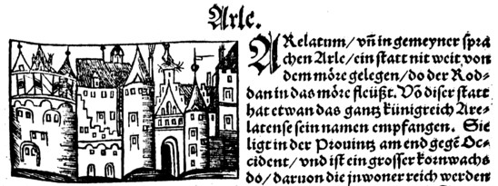 Fig. 31: Sebastian Münster, 'Cosmographia', depiction of Arles, edition of 1545, Düsseldorf, Universitäts- und Landesbibliothek Düsseldorf. Credit: Sebastian Münster [CC-PD-Mark, PD-old-100-1923] via Wikimedia Commons, modified